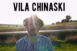 VILA CHINASKI | VIDEOCLIP BY PEZ VOLADOR